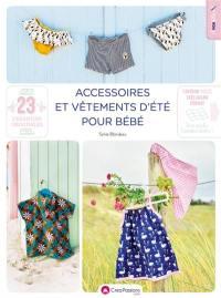 Accessoires et vêtements d'été pour bébé