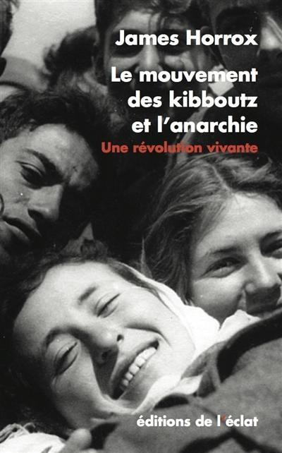 Le mouvement des kibboutz et l'anarchie