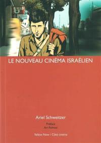 Le nouveau cinéma israélien