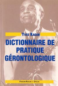 Dictionnaire de pratique gérontologique
