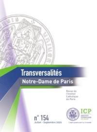 Transversalités. n° 154, Notre-Dame de Paris