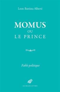 Momus ou le Prince