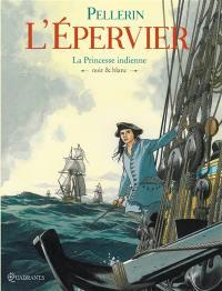 L'Epervier. Volume 10, La princesse indienne