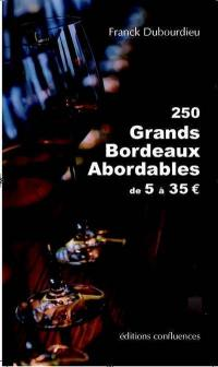 250 grands bordeaux abordables de 5 à 35 €