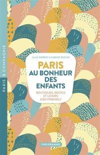 Paris, au bonheur des enfants