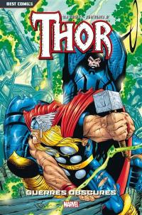 Thor. Volume 3, Guerres obscures