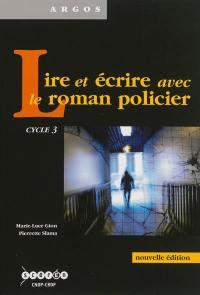 Lire et écrire avec le roman policier