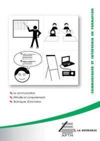 Communiquer et intervenir en formation