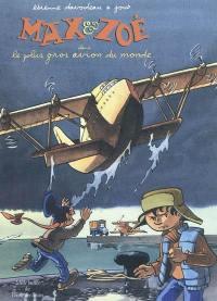 Max & Zoé, Le plus gros avion du monde