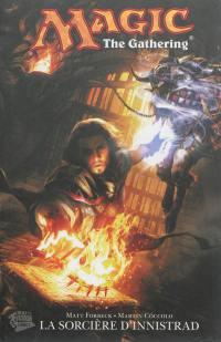 Magic : the Gathering. Vol. 1. La sorcière d'Innistrad