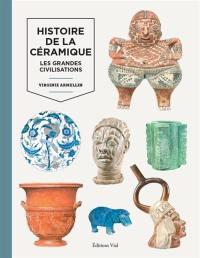 Histoire de la céramique, Histoire de la céramique