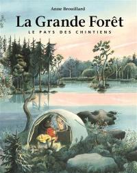 Le pays des Chintiens. Volume 1, La grande forêt