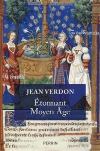 Etonnant Moyen Age