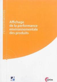 Affichage de la performance environnementale des produits
