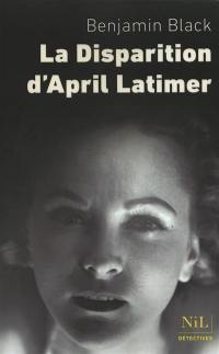 La disparition d'April Latimer
