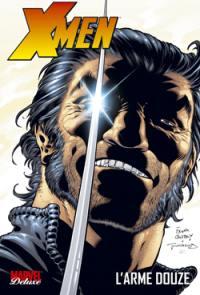 X-Men. Volume 2, L'arme douze