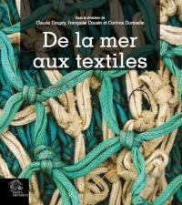 De la mer aux textiles