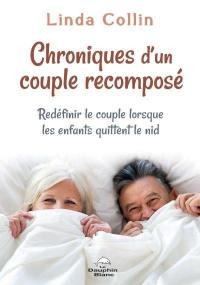 Chroniques d'un couple recomposé