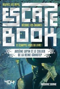Arsène Lupin et le collier de la reine Iâhhotep