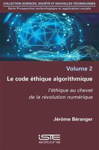 Le code éthique algorithmique