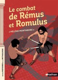 Le combat de Rémus et Romulus
