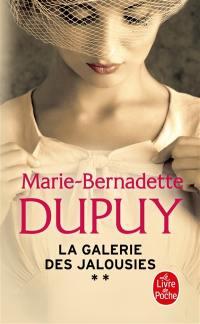 La galerie des jalousies. Volume 2,