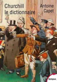 Churchill, le dictionnaire