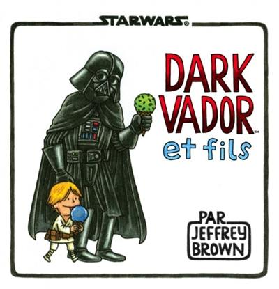 Star Wars, Dark Vador et fils