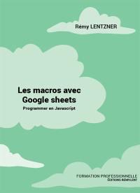 Les macros avec Google sheets