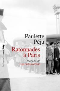 Ratonnades à Paris; Précédé de Les harkis à Paris