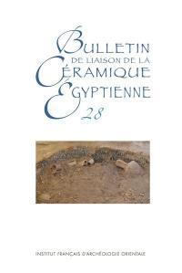 Bulletin de liaison de la céramique égyptienne. n° 28,