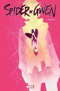 Spider-Gwen. Volume 5, Arrêt net