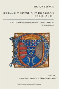 Annales historiques du Barrois. Volume 3, Les annales historiques du Barrois de 1411 à 1431
