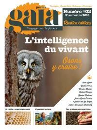 Perma gaïa : s'engager pour la planète !. n° 2, L'intelligence du vivant