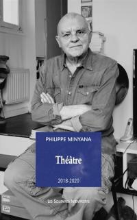 Théâtre : 2018-2020. Vol. 1