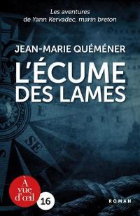 Les aventures de Yann Kervadec, marin breton, L'écume des lames