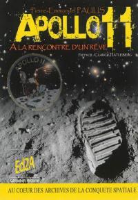 Apollo 11, à la rencontre d'un rêve