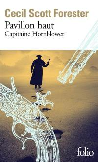 Capitaine Hornblower. Volume 3, Pavillon haut