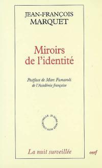 Miroirs de l'identité