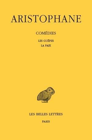 Comédies. Volume 2, Les guêpes