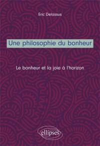 La philosophie du bonheur et de la joie
