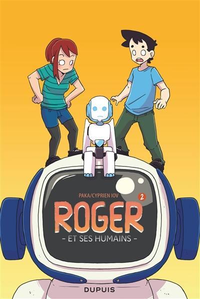Roger et ses humains. Volume 2