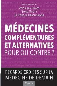 Médecines complémentaires alternatives (MCA)