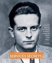 Dans les archives inédites des services secrets