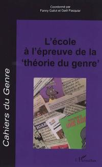 Cahiers du genre. n° 65, L'école à l'épreuve de la théorie du genre