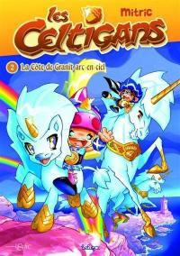 Les Celtigans. Volume 2, La Côte de Granit arc-en-ciel