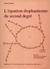 L'Equation diophantienne du second degré