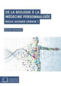 De la biologie à la médecine personnalisée