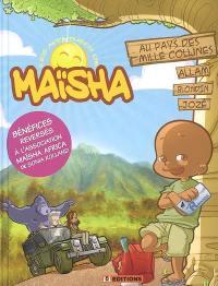 Les aventures de Maïsha. Volume 1, Maïsha au pays des mille collines