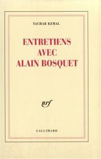 Entretiens avec Alain Bosquet